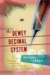 The Dewey Decimal System: A Novel